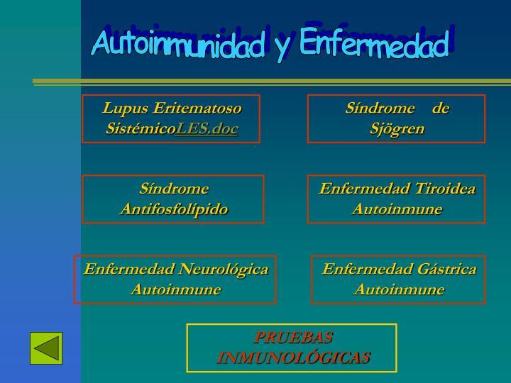 Autoinmunidad y Enfermedad