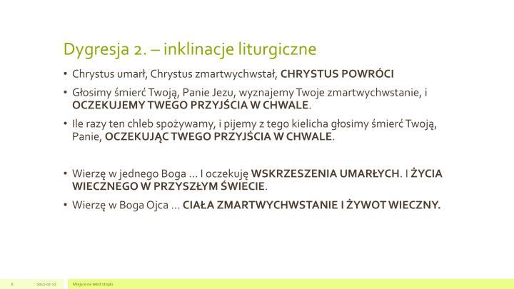 Dygresja 2. – inklinacje liturgiczne