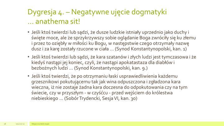 Dygresja 4. – Negatywne ujęcie dogmatyki