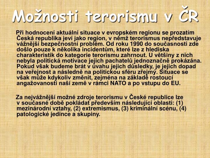 Možnosti terorismu v ČR