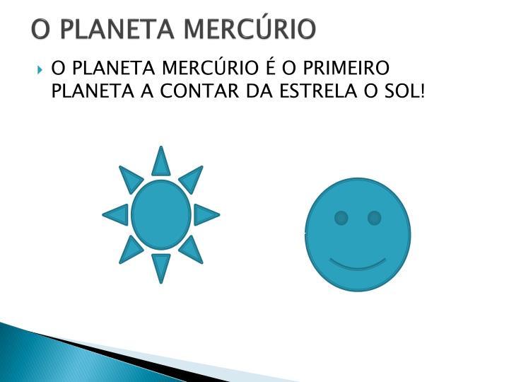 O PLANETA MERCÚRIO