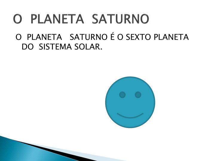 O  PLANETA  SATURNO