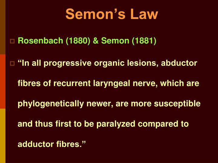 Semon's Law