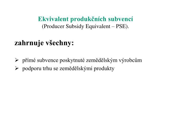 Ekvivalent produkčních subvencí