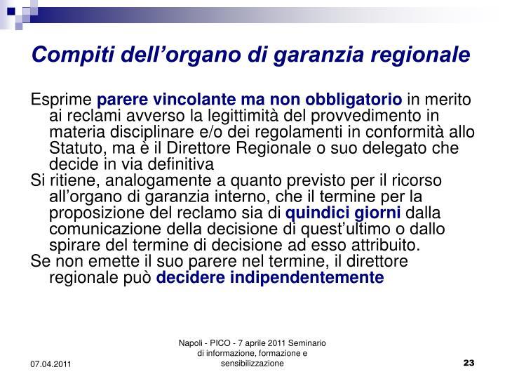 Compiti dell'organo di garanzia regionale