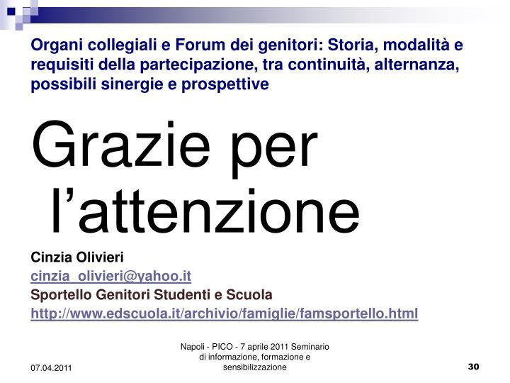 Organi collegiali e Forum dei genitori: Storia, modalità e requisiti della partecipazione, tra continuità, alternanza, possibili sinergie e prospettive