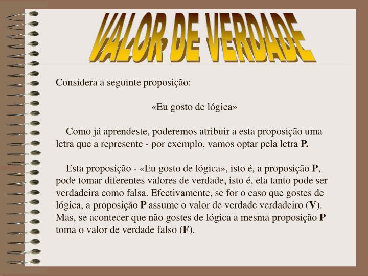 VALOR DE VERDADE