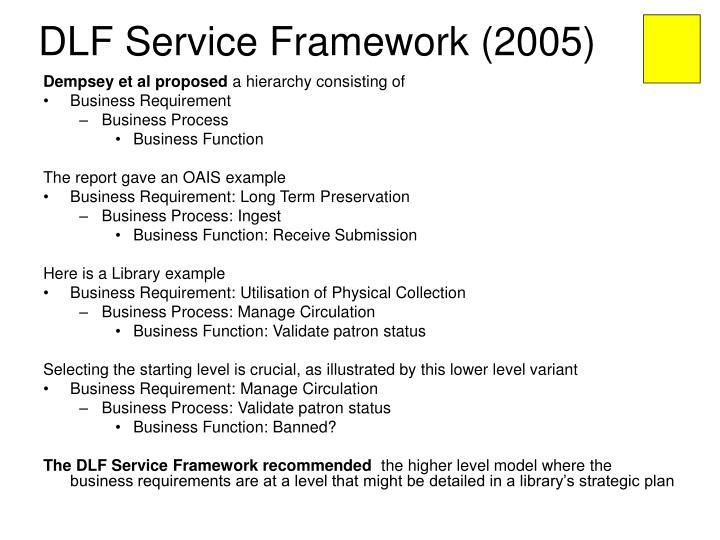 DLF Service Framework (2005)