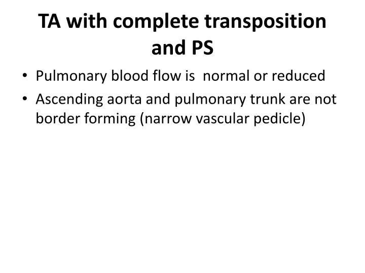 TA with complete transposition and PS