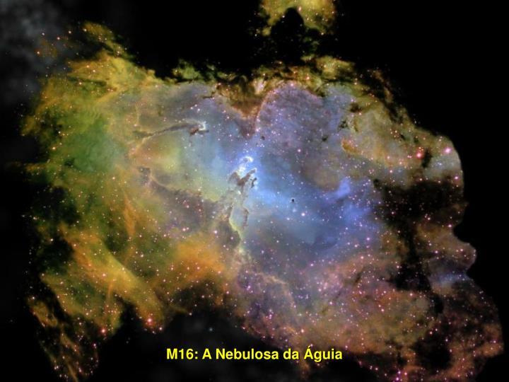 M16: A Nebulosa da Águia
