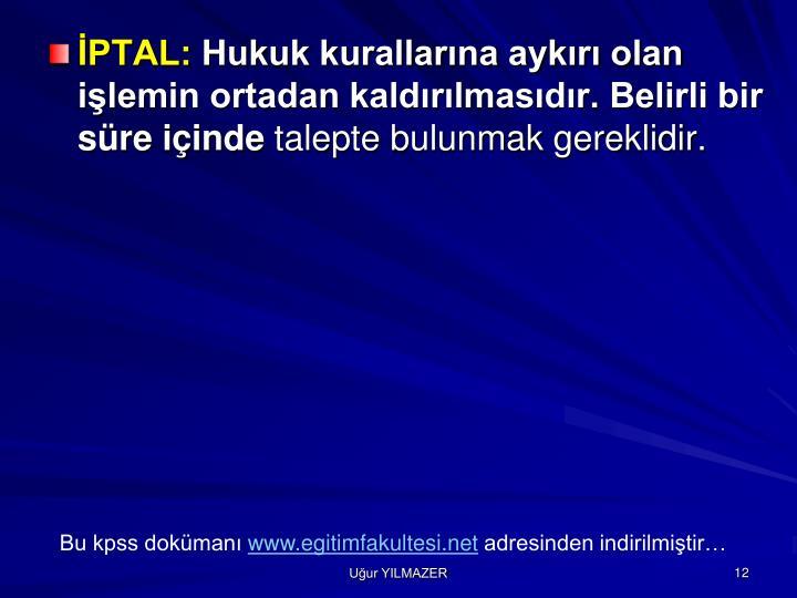 İPTAL: