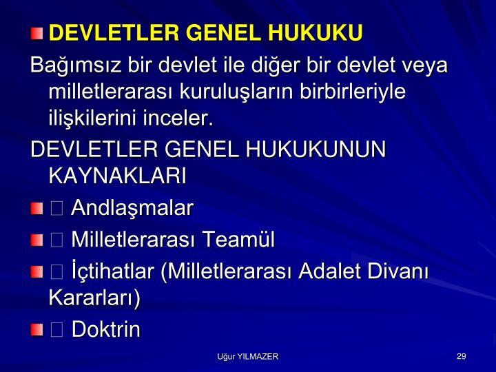 DEVLETLER GENEL HUKUKU