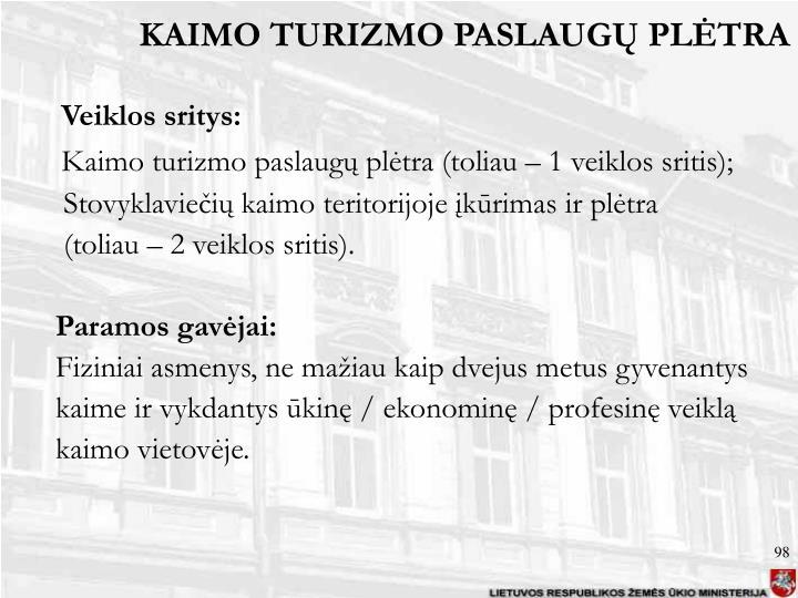 KAIMO TURIZMO PASLAUGŲ PLĖTRA