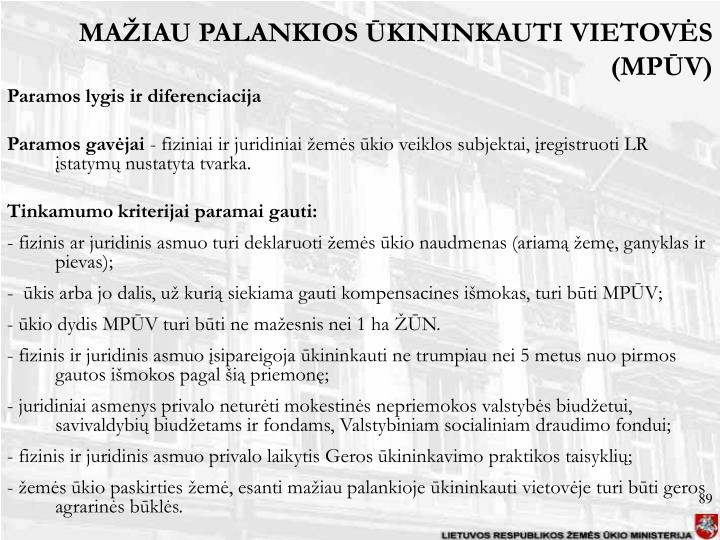 MAŽIAU PALANKIOS ŪKININKAUTI VIETOVĖS (MPŪV)