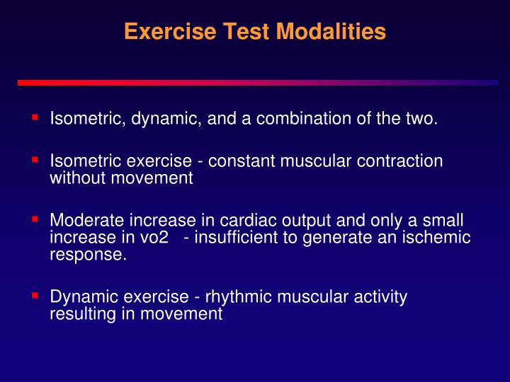 Exercise Test Modalities