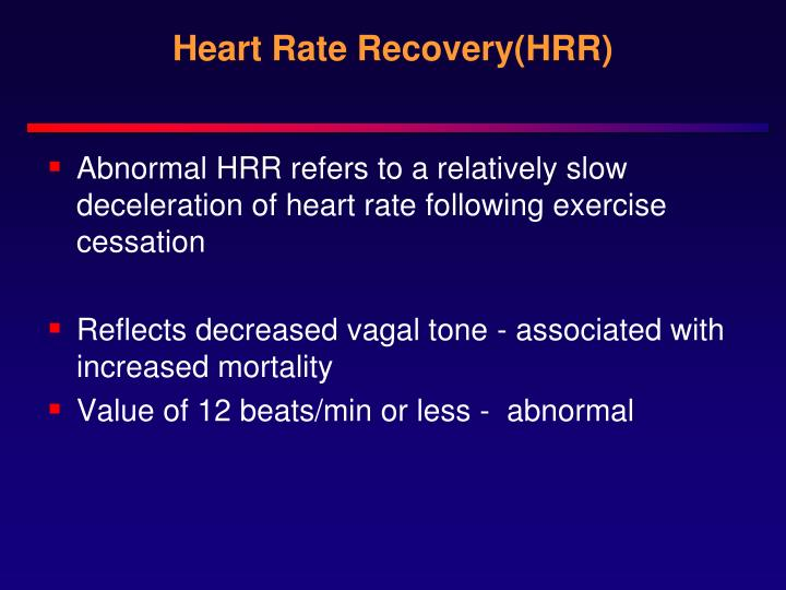Heart Rate Recovery(HRR)