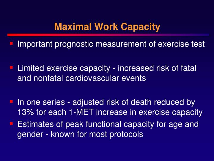 Maximal Work Capacity