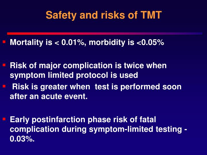 Safety and risks of TMT