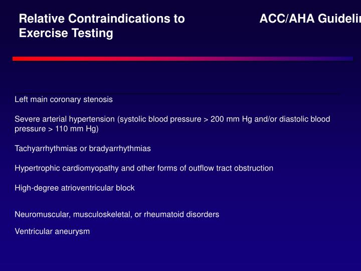 Relative Contraindications to Exercise Testing