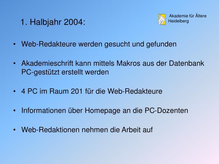 1. Halbjahr 2004: