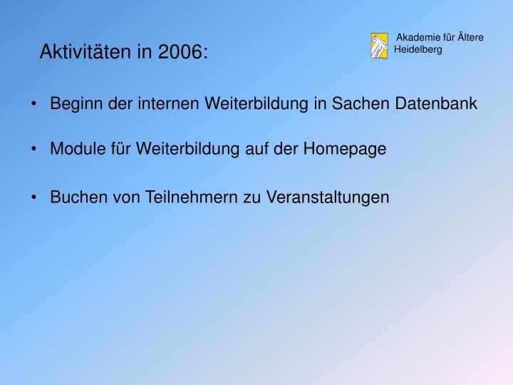 Aktivitäten in 2006: