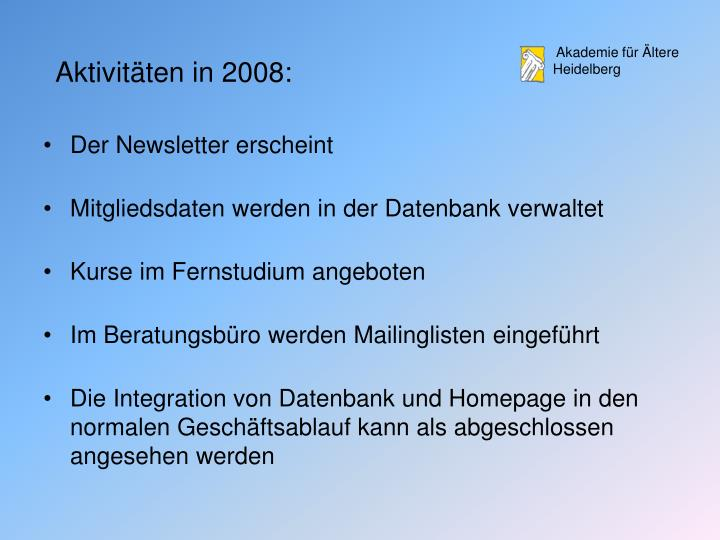 Aktivitäten in 2008: