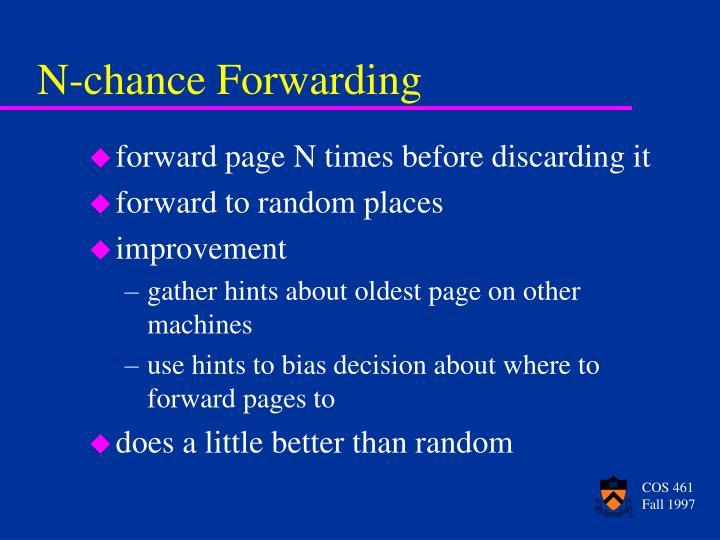 N-chance Forwarding