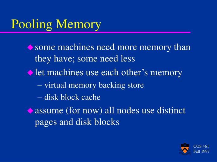 Pooling Memory