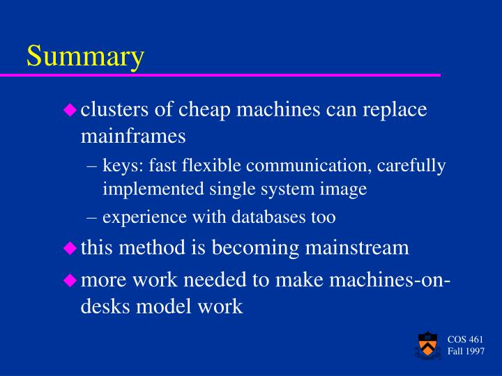 clusters of cheap machines can replace mainframes