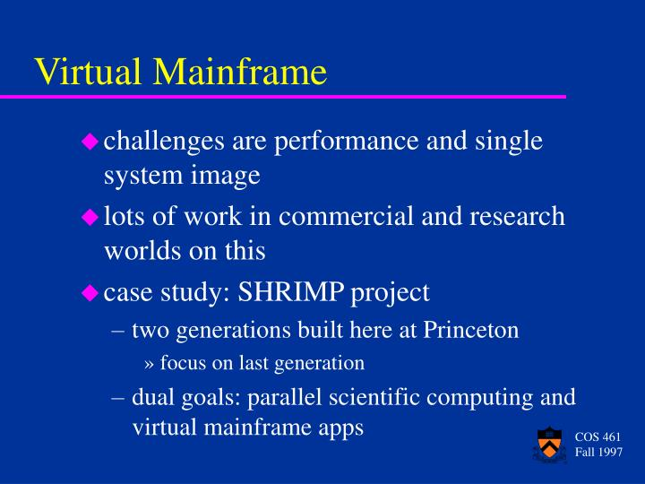 Virtual Mainframe