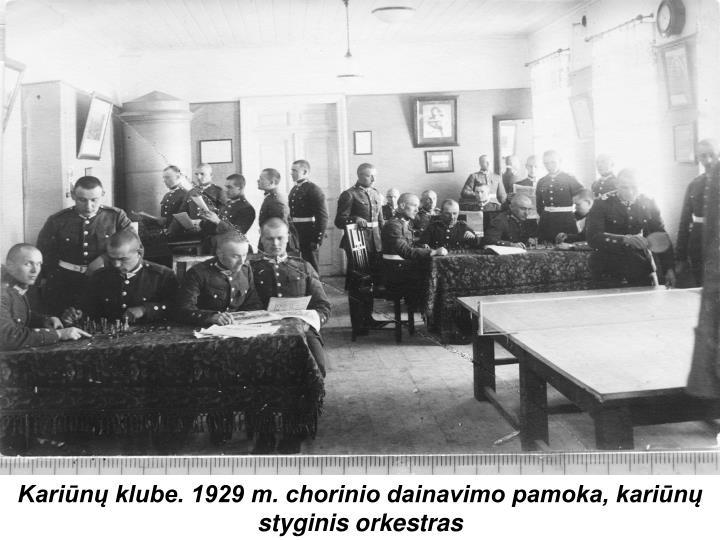 Kariūnų klube. 1929 m. chorinio dainavimo pamoka, kariūnų styginis orkestras