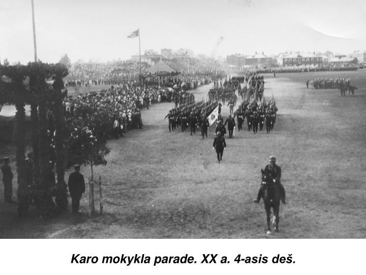 Karo mokykla parade. XX a. 4-asis deš.