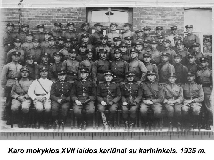 Karo mokyklos XVII laidos kariūnai su karininkais. 1935 m.