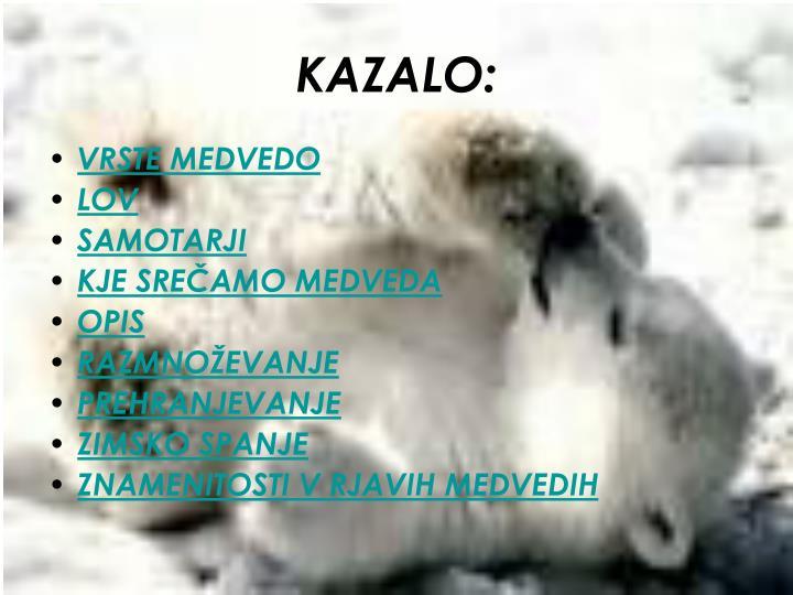 KAZALO: