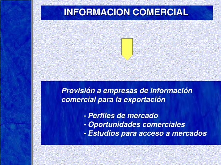 INFORMACION COMERCIAL