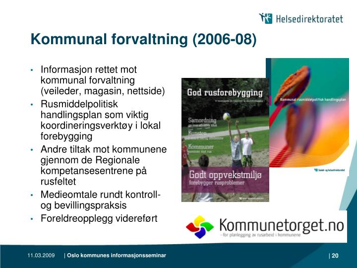 Kommunal forvaltning (2006-08)