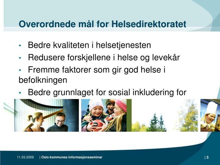 Overordnede mål for Helsedirektoratet