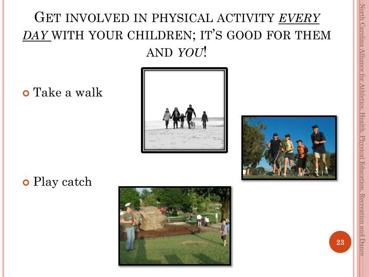 Get involved in physical activity