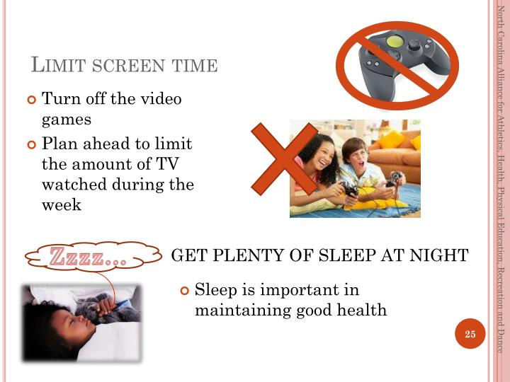Limit screen time