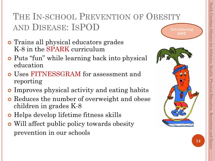 The In-school Prevention of Obesity and Disease: IsPOD