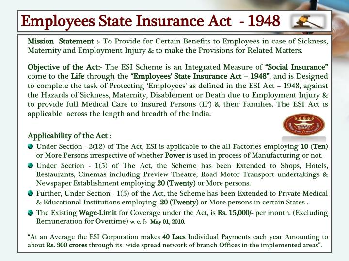 Employees State Insurance Act  - 1948