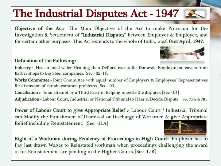 The Industrial Disputes Act - 1947