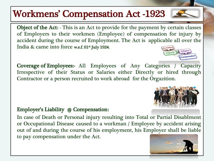 Workmens' Compensation Act -1923