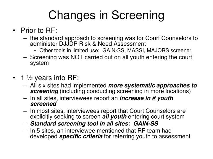 Changes in Screening
