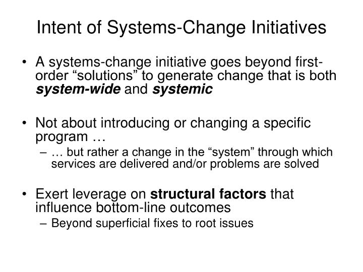 Intent of Systems-Change Initiatives