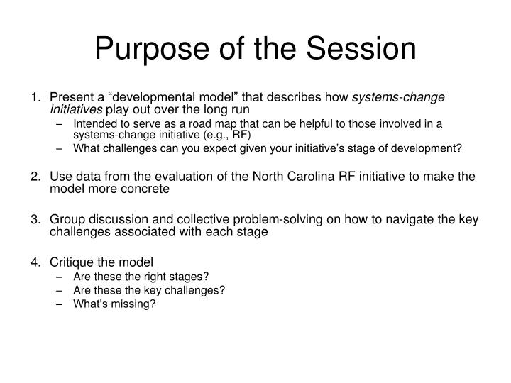 Purpose of the Session