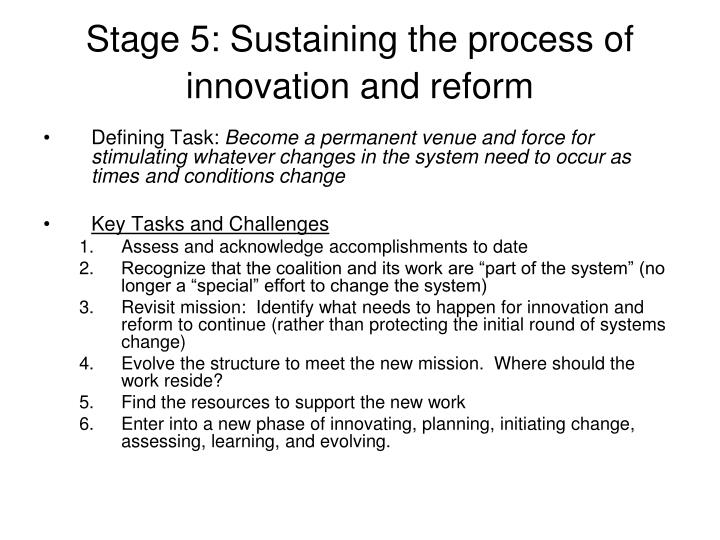 Stage 5: Sustaining the process of innovation and reform