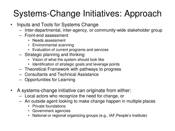 Systems-Change Initiatives: Approach