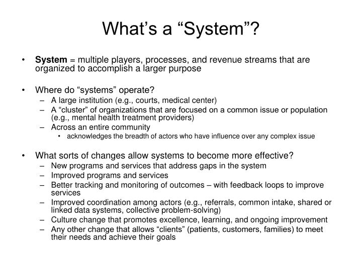 "What's a ""System""?"