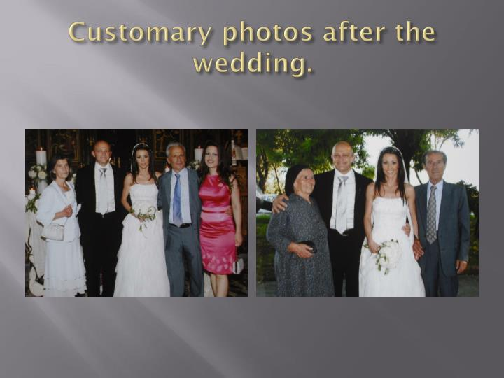 Customary photos after the wedding.